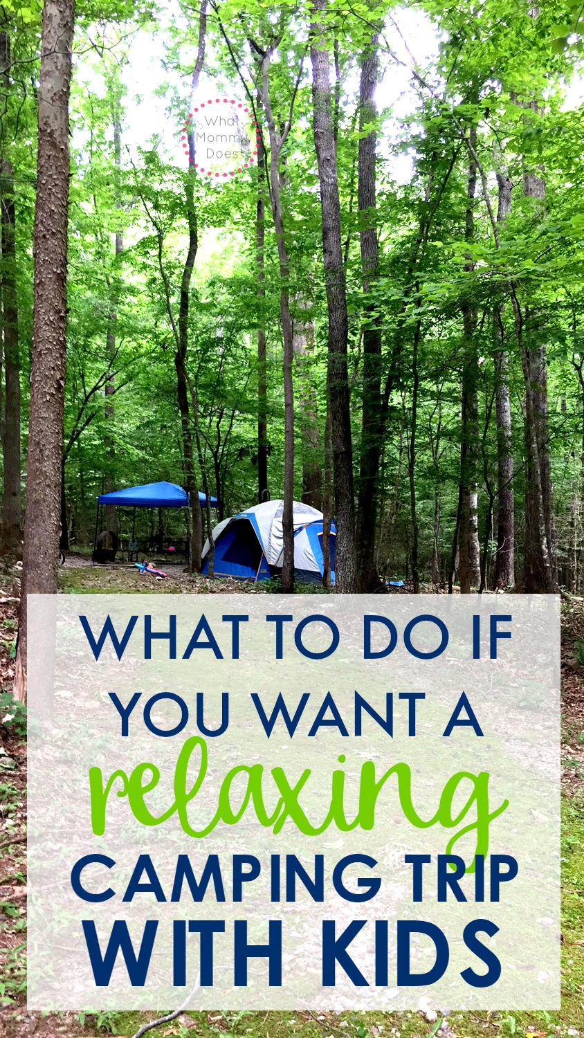Are you going camping with kids for the first time? It's one of our favorite things to do as a family! Remember these 3 tips if you want to actually have a RELAXING camping experience with kids!! Tips for activities even if you have a toddler with you! | tent camping, what to do to camp out, family camping ideas & tips