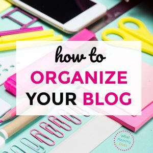 Need to Organize Your Blog? Grab This Blog Topic Organization Guide