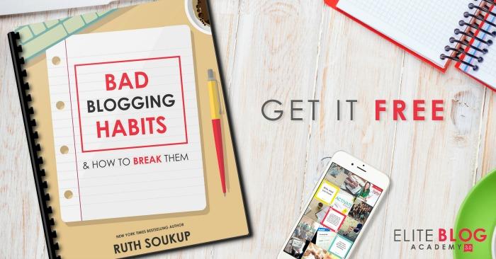 bad blogging habits free report