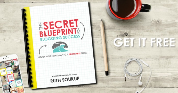 12 free blogging resources checklists guides more what 2 the secret blueprint for blogging success by ruth soukup malvernweather Image collections