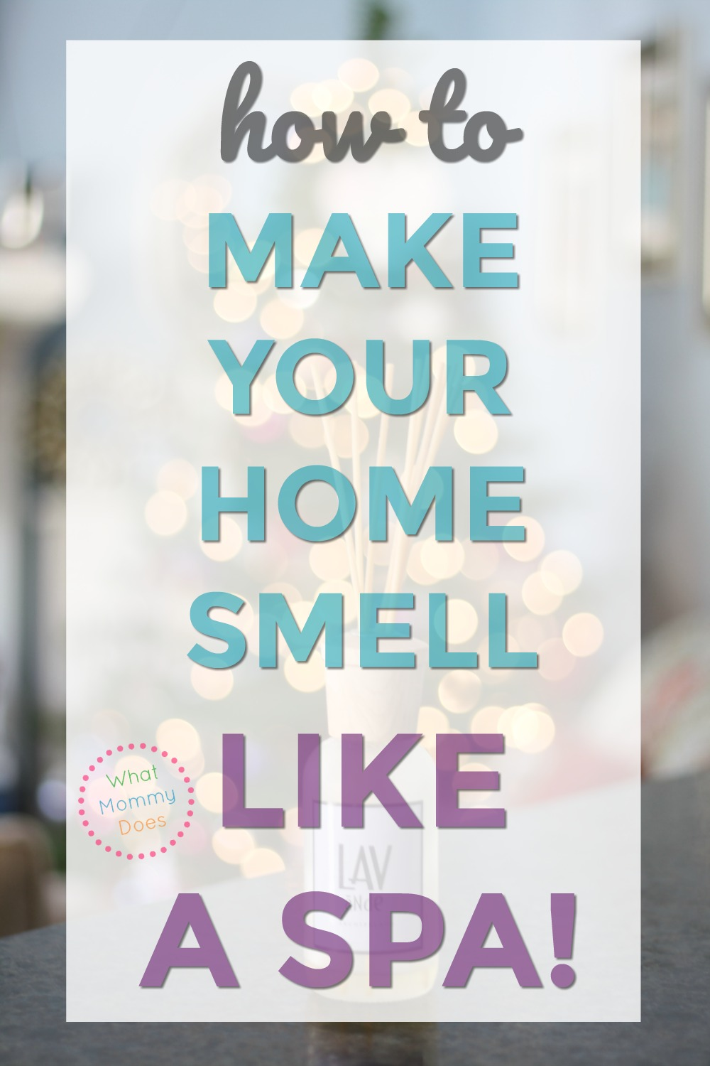 How To Make Your House Smell Like A Spa
