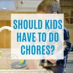 List of 10 Everyday Chores Kids Can Do by Age to Build Character (& tips to make it easy!)