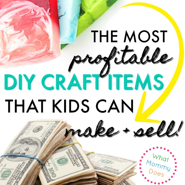 the most profitable DIY craft items kids can sell - soaps, essential oil bath bombs, food, brownies, dog treats, bookmarks, etc