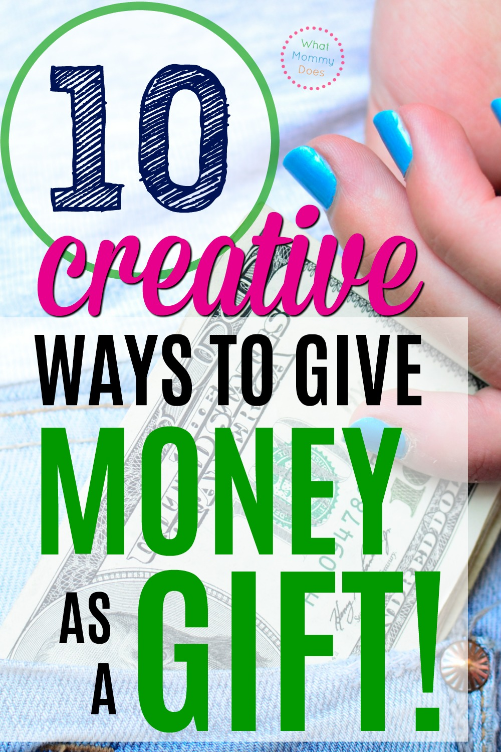 10 Creative Ways to Give Gifts Cards + Cash as Gifts ...